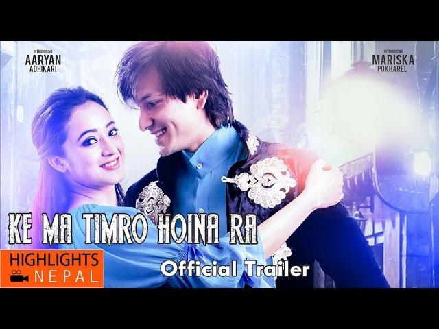 "Thumnail of Ke Ma Timro Hoina Ra"" Official Trailer HD"