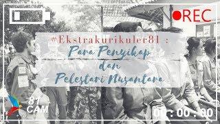 #Ekstrakurikuler81: Para Penyikap dan Pelestari Nusantara