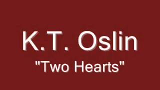 K.T. Oslin - Two Hearts