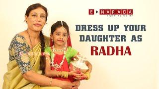 How To Dress Up Your Kid As Radhe  | Fancy Dress Ideas For Kids | ರಾಧಾ ವೇಷ | Amazing Radha Costume