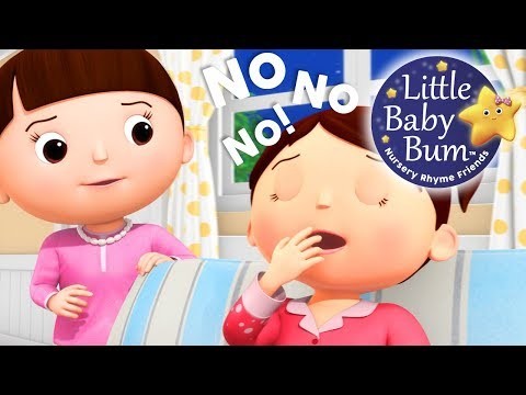 Little Baby Bum | I Don't Want to Go To Bed | Nursery Rhymes for Babies | Songs for Kids