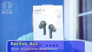 Earfun Air im Test - Hervorragender TWS Kopfhörer am Stiel