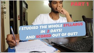 How I studied The whole syllabus in 2 days