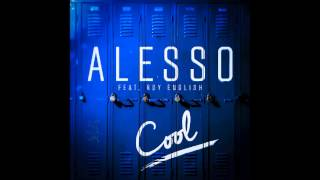 Alesso - Cool (Ft. Roy English) [Krayze Remix]