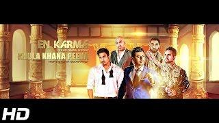 Khula Khana Peena  En Karma