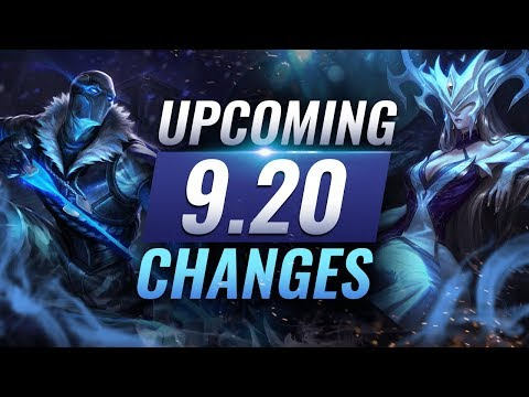 MASSIVE CHANGES: New Buffs & REWORKS Coming in Patch 9.20 - League of Legends