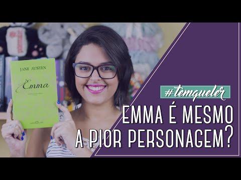 EMMA É MESMO O LIVRO MAIS CHATO DE JANE AUSTEN? (TEMQUELER #08)