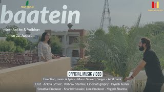Baatein - Mann Grover | Latest Hindi song | Vaibhav Sharma | Ankita Grover | Jssmeh Studios
