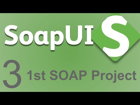SoapUI Beginner Tutorial 3 - First SoapUI Project   SOAP   How to ...
