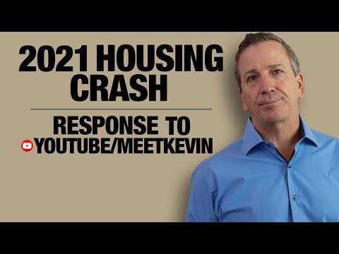 2021 Housing Crash Response to MeetKevin