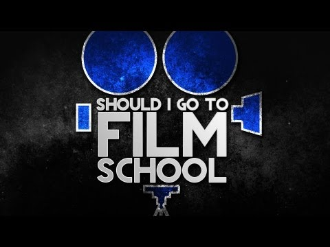 DVTV : Should I Go To Film School?