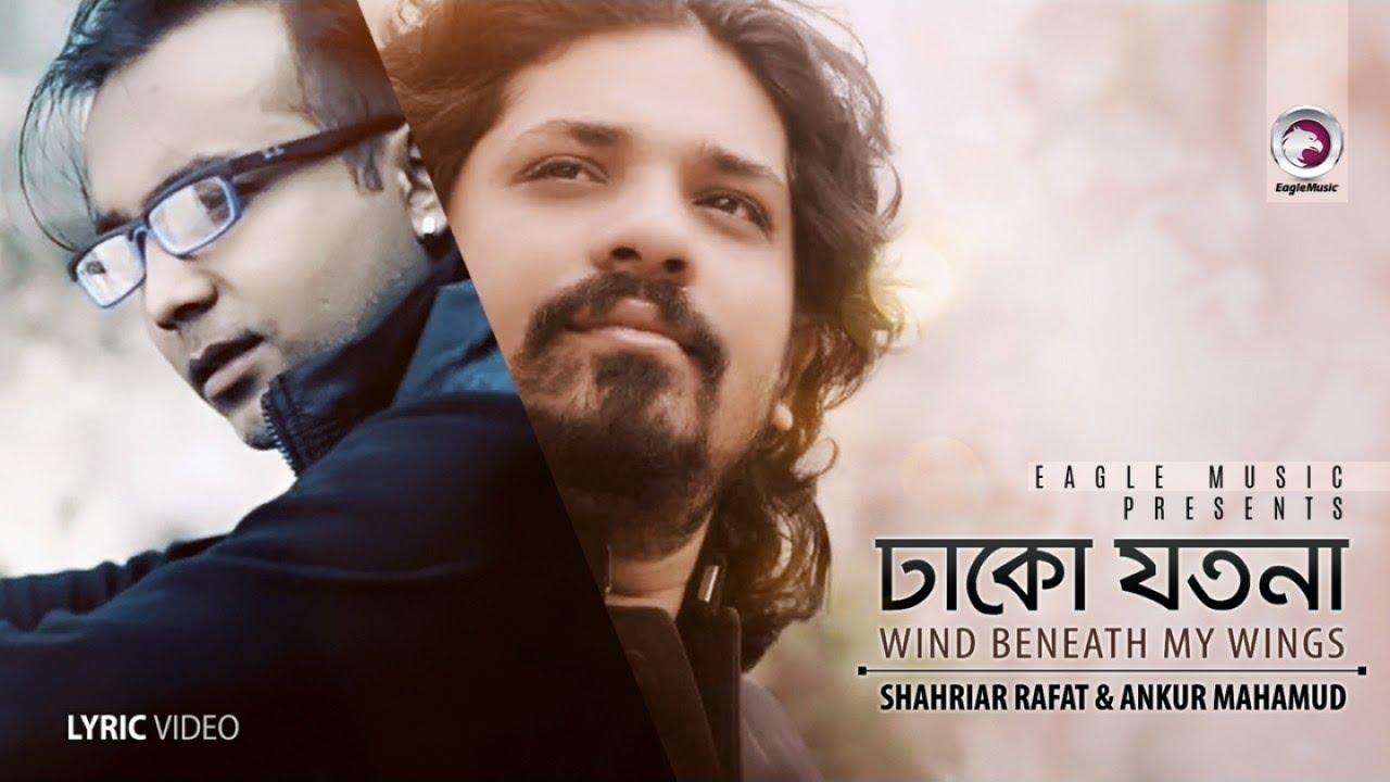 Dhako Jotona / Wind Beneath My Wings | Shahriar Rafat, Ankur Mahamud | Eagle Mixtape | 2017  downoad full Hd Video