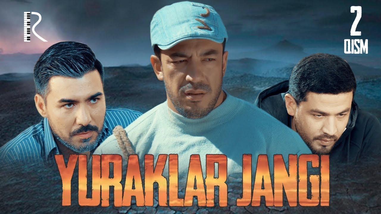 Yuraklar jangi (o'zbek serial) - Юраклар жанги (узбек сериал) 2-qism