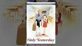 Only Yesterday (Original Japanese Version)