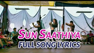 Sun Saathiya Lyrics Abcd 2 2018 Movie Gana Varun Dhawan Shraddha Kapoor