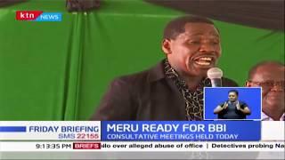 MERU READY FOR BBI: Mt Kenya leaders adopt memorandum to be presented to BBI team