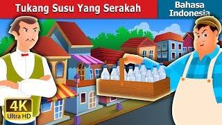 Tukang Susu Yang Serakah   The Greedy Milkman Story in Indonesian   Dongeng Bahasa Indonesia