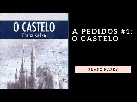 A Pedidos #1: O Castelo, de Franz Kafka