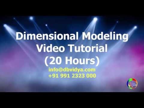 Dimensional Modeling Videos