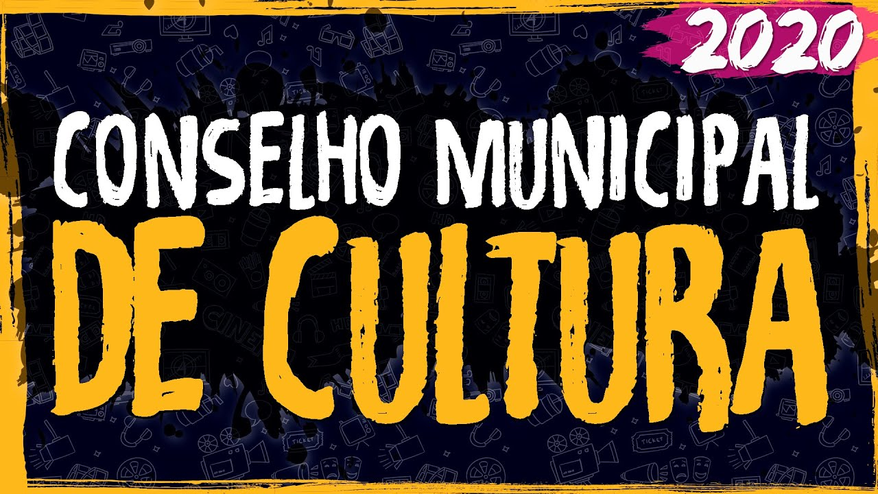 Conselho Municipal de Cultura – 2020