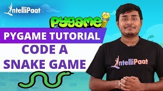 Pygame Tutorial | Python Pygame | Intellipaat