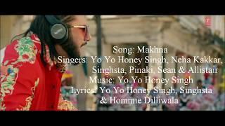 Yo Yo Honey Singh - Makhna Full Song With Lyrics   - YouTube