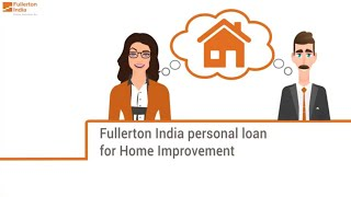 Personal Loan for Home Renovation Fullerton India
