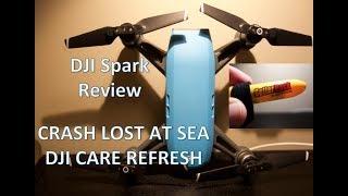 DJI Spark Review, Crash & Lost at Sea