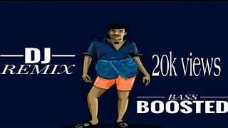 Dj Kay - naalu adi aaru song   Dj Remix   Bass Boosted   Tamil songs   vadivel vong   vijay dialogue