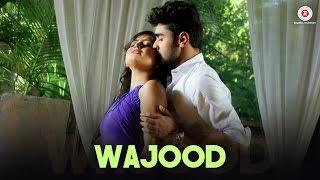 Wajood  Ravi Chowdhury