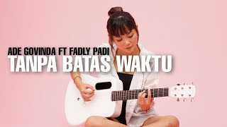 Lagu Tanpa Batas Waktu Cover Tami Aulia