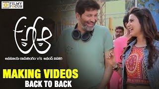 A Aa Making Videos || Back to Back || Nithin, Samantha, Trivikram - Filmyfocus.com