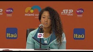 Naomi Osaka Press Conference   2019 Miami Open Third Round