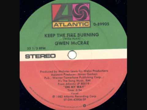 Gwen Mccrae - Keep The Fire Burning video