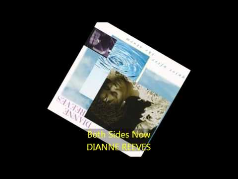 Dianne Reeves - BOTH SIDES NOW