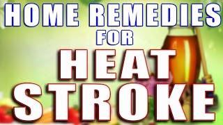 HOME REMEDIES FOR HEAT STROKE II लू लगने से बचने के लिए घरेलू उपाय II