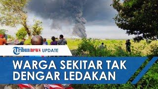 Update Kondisi Terkini hingga Kesaksian Warga soal Kebakaran Kilang Minyak di Cilacap
