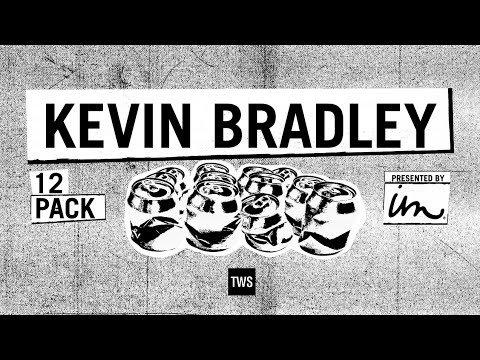 12 Pack presented by Imperial Motion: Kevin Bradley - TransWorld SKATEboardign