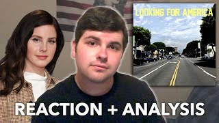 Lana Del Rey – Looking for America | REACTION + ANALYSIS