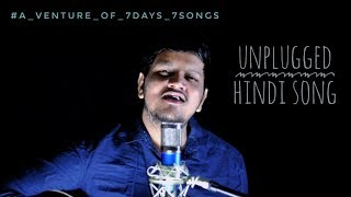 #unplugged_Hindi_Songs #7days7songs Tu Pyar Hai   Unplugged Acoustic Version   Cover by Pritambiju