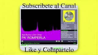 PA' ROMPERLA - Bad Bunny x Don Omar [1 Hour Loop]
