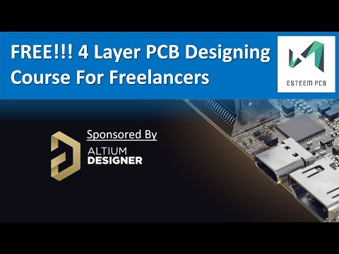 FREE!!! 4 Layer PCB Designing Course for Freelancers Part 1 ...