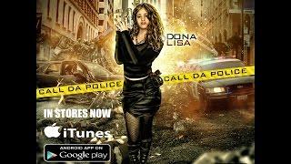 Dona Lisa Call Da Police- Bay Area Block Report Exclusive