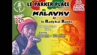 06 AOUT 2016: MALAYKY EN CONCERT LIVE AU PARKER PLACE, PRESENTE PAR ZACK REED