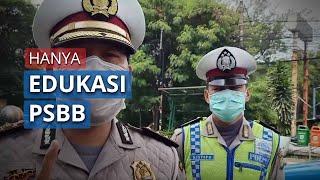 Pengendara Motor dan Mobil Dihentikan, Polisi: Hanya Sosialisasi Edukasi PSBB, Tidak Cek Surat