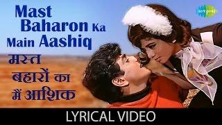 Mast Baharon Ka Main Aashiq with lyrics | मस्त   - YouTube