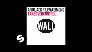 Afrojack featuring Eva Simons - Take Over Control (Extended Vocal Mix)