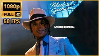 Smooth Criminal | Michael Jackson | Remastered Full HD - 1080p 60fps