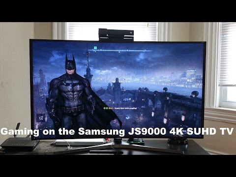 Gaming on the Samsung 55JS9000 4k Curved SUHDTV [4K]