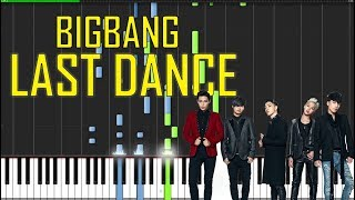 BIGBANG 빅뱅 - Last Dance  Piano Tutorial - Chords - How To Play - Cover